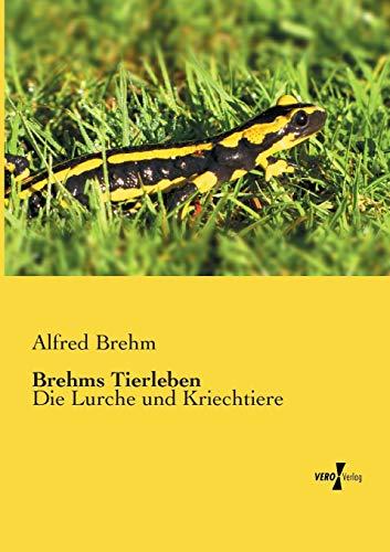 Brehms Tierleben: Alfred Brehm