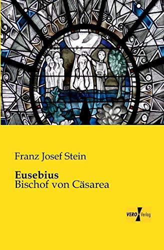 9783956101113: Eusebius: Bischof von Caesarea (German Edition)
