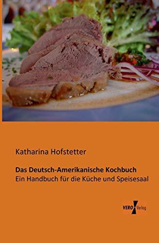 9783956101762: Das Deutsch-Amerikanische Kochbuch (German Edition)