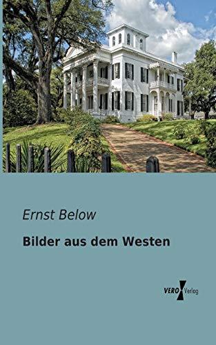 Bilder Aus Dem Westen: Ernst Below