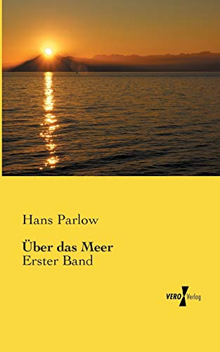 Uber Das Meer: Hans Parlow