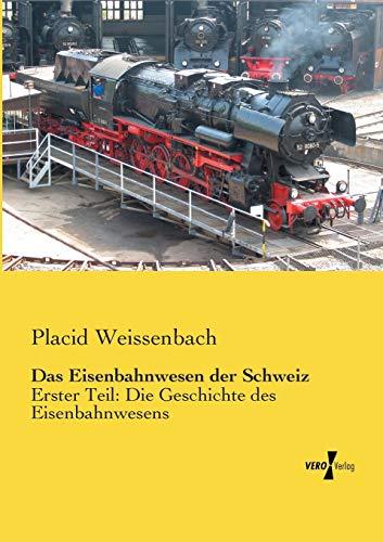 9783956102844: Das Eisenbahnwesen Der Schweiz: 1