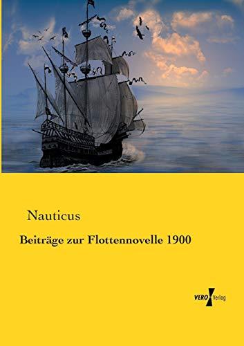 Beitrage Zur Flottennovelle 1900: Nauticus