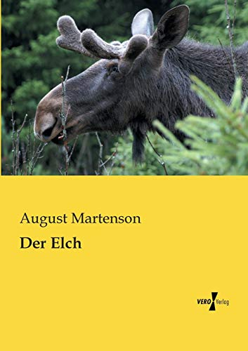 Der Elch: August Martenson