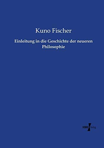 9783956104350: Einleitung in die Geschichte der neueren Philosophie (German Edition)