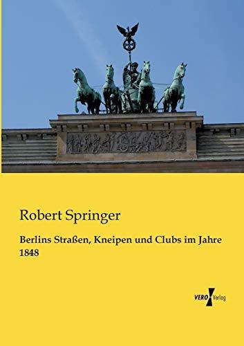 9783956104428: Berlins Strassen, Kneipen Und Clubs Im Jahre 1848
