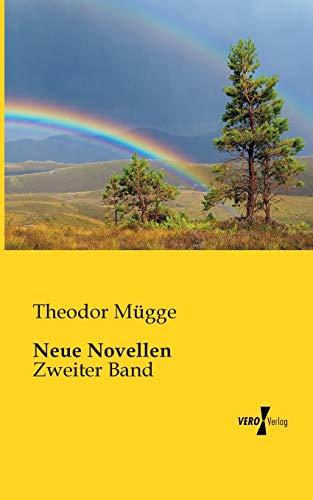 Neue Novellen (Paperback): Theodor Mugge