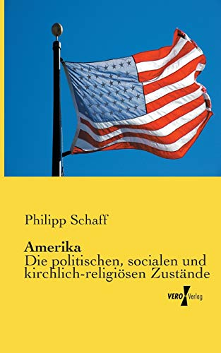 Amerika: Philipp Schaff