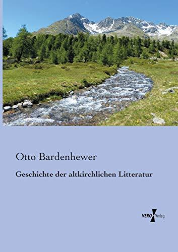 9783956105920: Geschichte der altkirchlichen Litteratur (German Edition)
