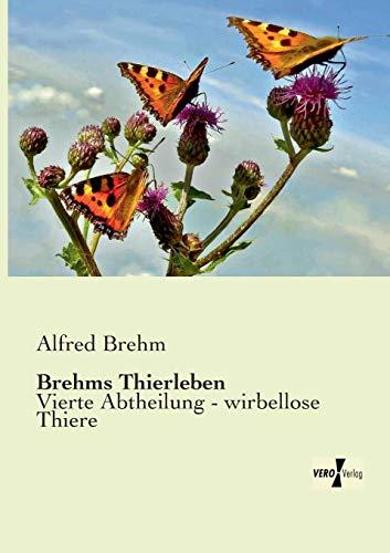 Brehms Thierleben: Alfred Brehm
