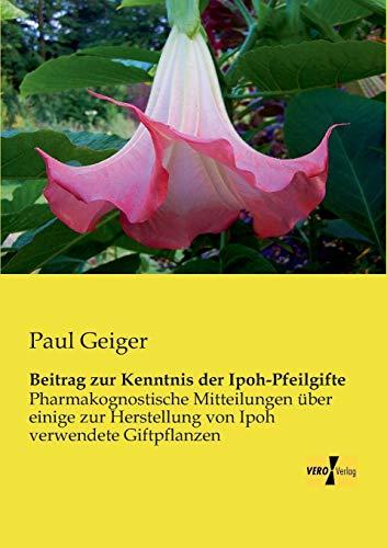 9783956108754: Beitrag Zur Kenntnis Der Ipoh-Pfeilgifte