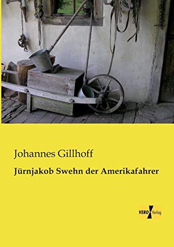 9783956109522: Juernjakob Swehn der Amerikafahrer (German Edition)