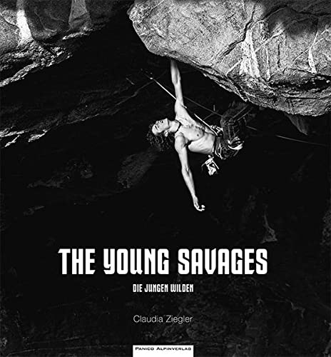 9783956110337: The Young Savages: Die jungen Wilden