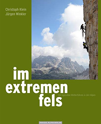 Im extremen Fels: Christoph Klein