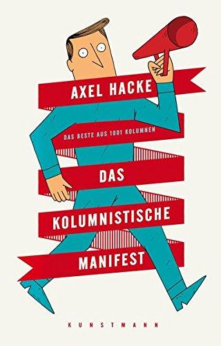 9783956140266: Das kolumnistische Manifest