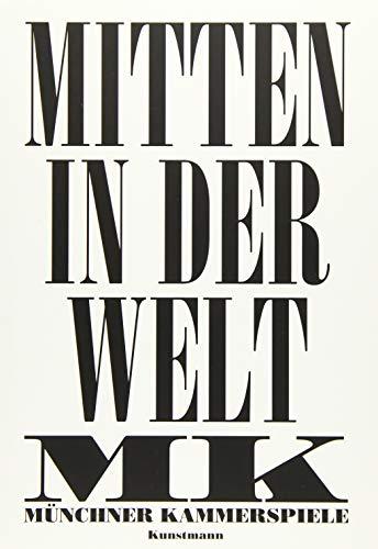 Münchner Kammerspiele Mitten in der Welt: Münchner Münchner Kammerspiele