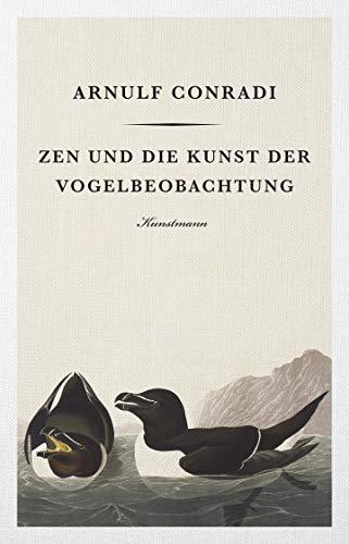 9783956142895: Zen und die Kunst der Vogelbeobachtung