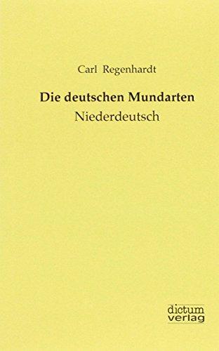 9783956180514: Die deutschen Mundarten: Niederdeutsch