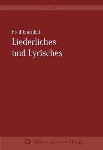 9783956210266: Liederliches und Lyrisches