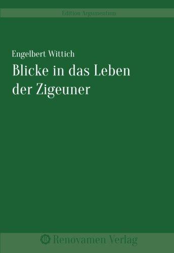 9783956211027: Blicke in das Leben der Zigeuner (German Edition)