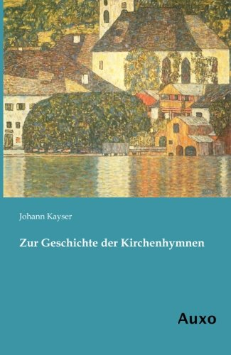 9783956220081: Zur Geschichte der Kirchenhymnen