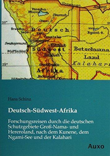 Deutsch-Südwest-Afrika: Hans Schinz