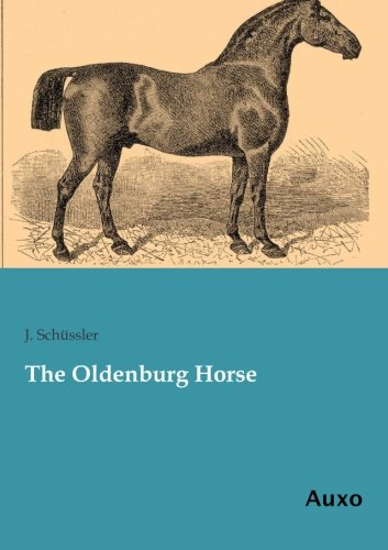 9783956221552: The Oldenburg Horse