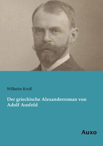 9783956221736: Der griechische Alexanderroman von Adolf Ausfeld
