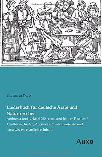 Liederbuch für deutsche Ärzte und Naturforscher: Hermann Korb