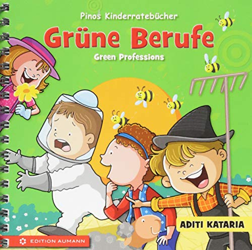 Pinos Kinderratebücher: Grüne Berufe - Green Professions: Aditi Kataria