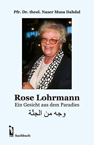 9783956301384: Rose Lohrmann: Ein Gesicht aus dem Paradies