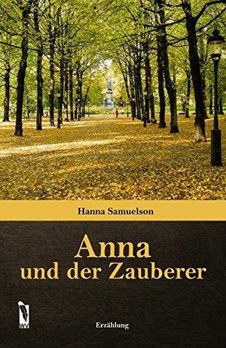 9783956302626: Anna und der Zauberer