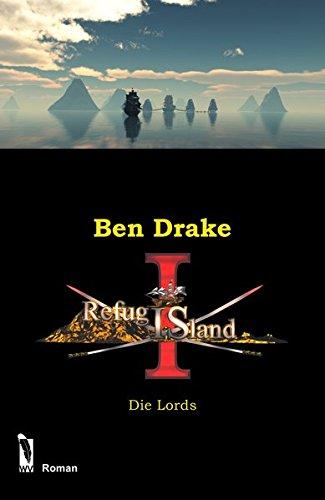 Refugis Island: Die Lords