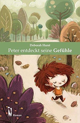 9783956303883: Peter entdeckt seine Gefühle