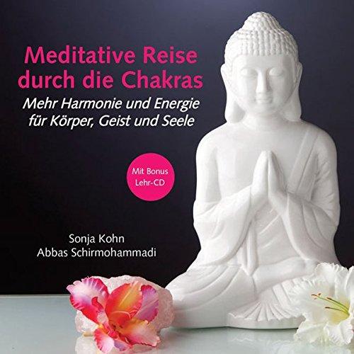 9783956311246: Meditative Reise durch die Chakras - Mehr Harmonie und Energie für Körper, Geist und Seele