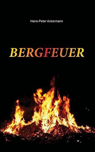 9783956311673: Bergfeuer