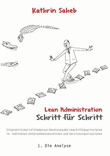 Lean Administration: Schritt für Schritt: Saheb, Kathrin