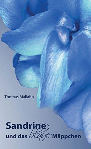 9783956312441: Sandrine und das blaue Mäppchen