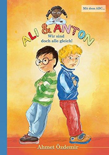 Ali und Anton: Wir sind doch alle: Ahmet Özdemir