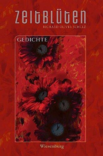 9783956322648: Zeitblüten - Humoristisches, Ernstes, Sarkastisches