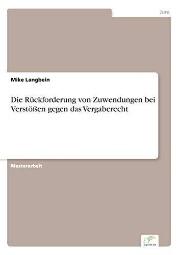 9783956368158: Die Rückforderung von Zuwendungen bei Verstößen gegen das Vergaberecht (German Edition)