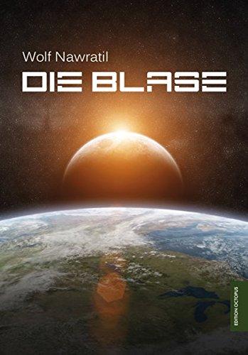 Die Blase - Wolf Nawratil
