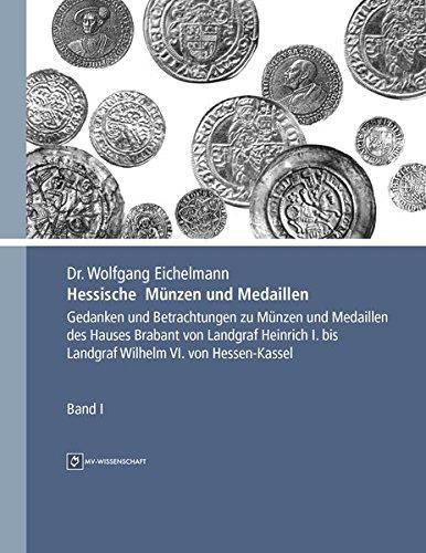 9783956454639 Hessische Münzen Und Medaillen Band 1 Gedanken Und