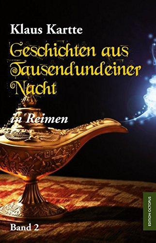 9783956454776: Geschichten aus Tausendundeiner Nacht in Reimen: Band 2
