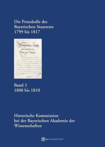 Die Protokolle des Bayerischen Staatsrats 1799 bis 1817 Band 3: Reinhard Stauber