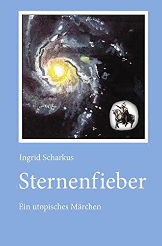 9783956455865: Sternenfieber (German Edition)