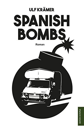 9783956457579: Krämer, U: Spanish Bombs