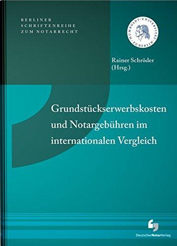 9783956460296: Grundstückerwerbskosten und Notargebühren im internationalen Vergleich