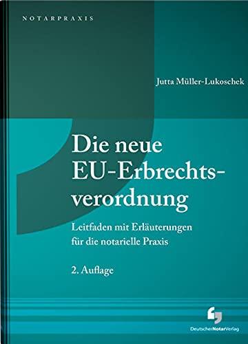 Die neue EU-Erbrechtsverordnung: Jutta Müller-Lukoschek