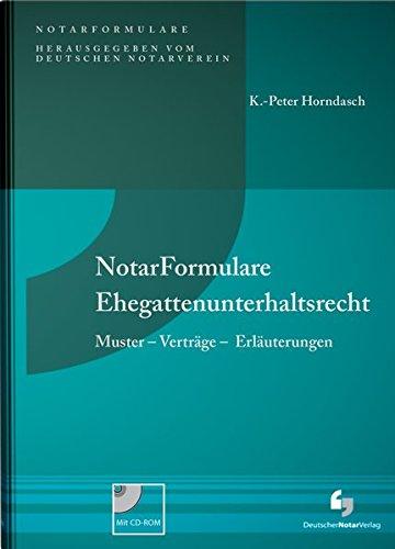NotarFormulare Ehegattenunterhaltsrecht: K. -Peter Horndasch